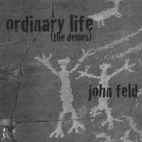 John Feld Ordinary Life.jpg