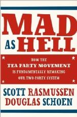 Scott Rasmussen Mad as Hell